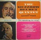 MEZZ MEZZROW Mezz Mezzrow & Sidney Bechet : I'm Speaking My Mind (Vol. 1) album cover