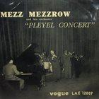 MEZZ MEZZROW Pleyel Concert (aka In Concert: The Many Faces Of Jazz, Vol. 53) album cover