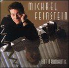 MICHAEL FEINSTEIN Isn't It Romantic album cover