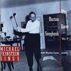 MICHAEL FEINSTEIN Michael Feinstein Sings the Burton Lane Songbook, Vol.1 album cover