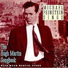 MICHAEL FEINSTEIN Michael Feinstein Sings the Hugh Martin Songbook album cover