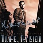 MICHAEL FEINSTEIN Nice Work If You Can Get It: Songs by the Gershwins album cover