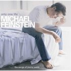 MICHAEL FEINSTEIN Only One Life: The Songs of Jimmy Webb album cover