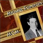 MICHAEL FEINSTEIN The MGM Album album cover