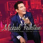 MICHAEL FEINSTEIN The Sinatra Project, Vol. II: The Good Life album cover