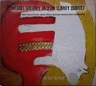MICHAEL GREGORY JACKSON Michael Gregory Jackson Clarity Quartet : After Before album cover