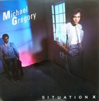 MICHAEL GREGORY JACKSON Situation X album cover
