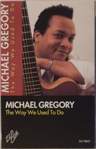 MICHAEL GREGORY JACKSON The Way We Used To Do album cover