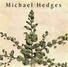 MICHAEL HEDGES Taproot album cover