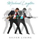 MICHAEL LINGTON Silver Lining album cover