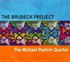 MICHAEL PEDICIN The Brubeck Project album cover