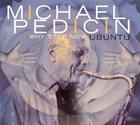 MICHAEL PEDICIN Why Stop Now ... Ubuntu album cover