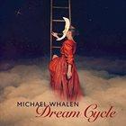 MICHAEL WHALEN Dream Cycle album cover