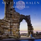 MICHAEL WHALEN Sacred Spaces album cover