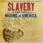 MICHAEL WHALEN Slavery And The Making Of America (Original Soundtrack) album cover
