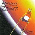 MICHAEL ZENTNER Playtime album cover