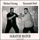 MICHAEL ZERANG Michael Zerang & Raymond Strid ‎: Scratch Match album cover