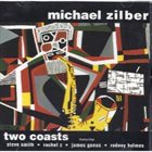 MICHAEL ZILBER Two Coasts album cover
