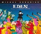 MICHAL URBANIAK Eden (muzyka z filmu Andrzeja Czeczota) album cover