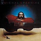 MICHAL URBANIAK Fusion album cover