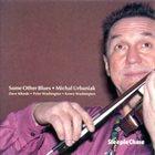 MICHAL URBANIAK Some Other Blues album cover