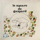 MICHEL EDELIN Le Square De Gaspard album cover