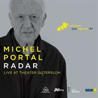 MICHEL PORTAL Radar (Live at Theater Gütersloh) album cover