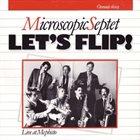 THE MICROSCOPIC SEPTET Let's Flip! album cover