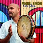 MIGUEL ZENÓN Esta Plena album cover