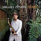 MIGUEL ZENÓN Jíbaro album cover