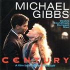 MIKE GIBBS Century / Close My Eyes album cover