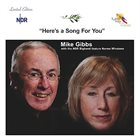 MIKE GIBBS Here's A Song For You (with NDR Bigband feature Norma Winstone) album cover