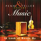 MIKE JONES Penn & Teller Present: Music To Look At Boxes By - The Home Edition album cover