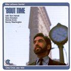 MIKE LEDONNE Mike LeDonne Quintet : 'Bout Time album cover