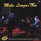 MIKE LONGO Live: The Detroit International Jazz Festival album cover
