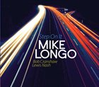 MIKE LONGO Step On It album cover
