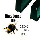 MIKE LONGO Sting Like A Bee album cover