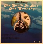 MIKE LONGO The Earth Is But One Country album cover