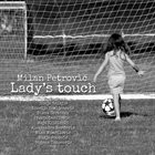 MILAN PETROVIĆ Lady's Touch album cover
