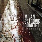 MILAN PETROVIĆ Milan Petrović Quartet : Emotions album cover