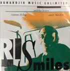 MILCHO LEVIEV Milcho Leviev, Roman Dylag, Andy Lüscher : RISMILES album cover