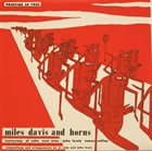 MILES DAVIS And Horns (aka Early Miles 1951 & 1953 aka Early Miles) album cover