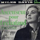 MILES DAVIS Ascenseur Pour L'Échafaud (OST) album cover
