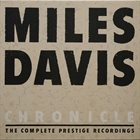 MILES DAVIS Chronicle: The Complete Prestige Recordings album cover