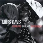 MILES DAVIS Complete Birdland Recordings album cover