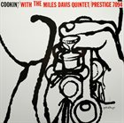 MILES DAVIS Cookin' With the Miles Davis Quintet album cover
