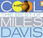MILES DAVIS Cool: The Best of Miles Davis album cover