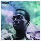 MILES DAVIS Early Minor : Rare Miles From The Complete In A Silent Way Sessions album cover