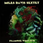MILES DAVIS Fillmore West 1970 (aka Live At Fillmore West 1970 Audiotorium San Francisco, 9 April 1970 aka More Black Beauty) album cover