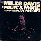 MILES DAVIS Four & More: Recorded Live in Concert album cover